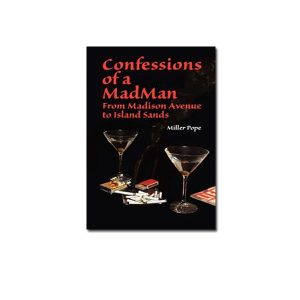 Confessions-of-a-Mad-Man-Miller-Pope