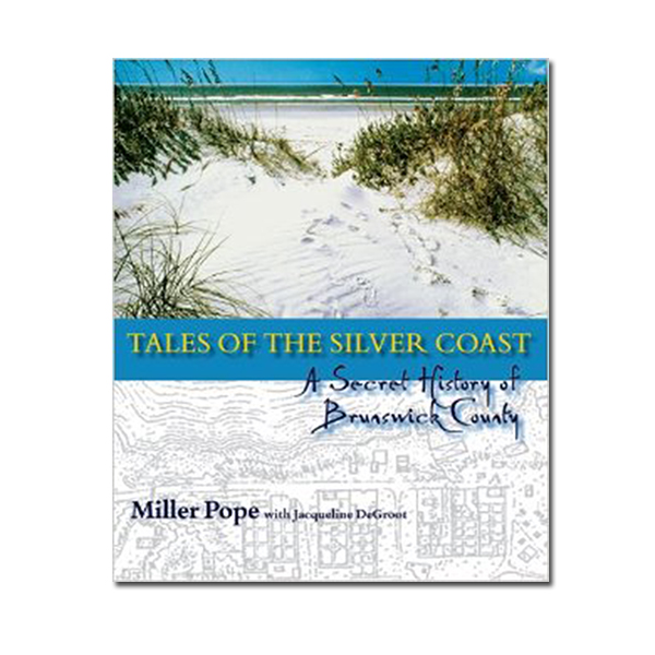Tales-of-the-Silver-Coast-Brunswick-County
